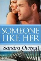 Best SOMEONE LIKE HER by Sandra Owens